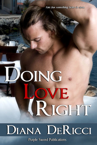 Doing Love Right by Diana DeRicci