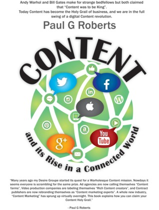 Content and Its Rise in a Connected World by Paul G. Roberts