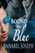 Bound in Blue (Cirque Masters, #2)