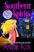 Southern Spirits (Southern Ghost Hunter Mysteries, #1)