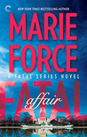 Fatal Affair (Fatal, #1) by Marie Force