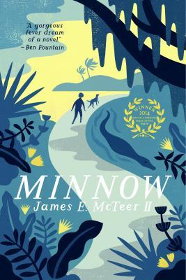 Minnow by James E. McTeer II