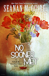 No Sooner Met (October Daye, #6.1)