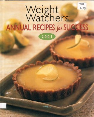 Weight Watchers Annual Recipes For Success 2001.