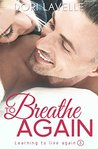To Breathe Again by Dori Lavelle