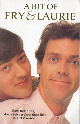 A Bit of Fry & Laurie by Stephen Fry