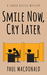 Smile Now, Cry Later (Chuck Restic Mystery #1)