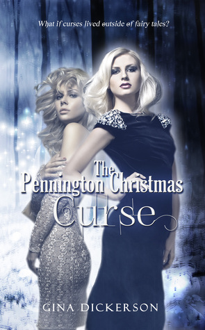 The Pennington Christmas Curse by Gina Dickerson