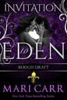 Rough Draft (Big Easy #4; Invitation to Eden #13)