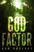 The God Factor (The Apocrypha Book 1)