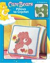Care BearsTM Pillows To Crochet (Leisure Arts #4185)