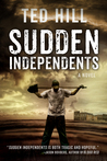 Sudden Independents (Independents #1)