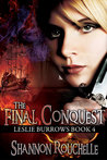 The Final Conquest, Leslie Burrows, Book 4