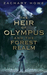 The Heir of Olympus and the Forest Realm by Zachary Howe