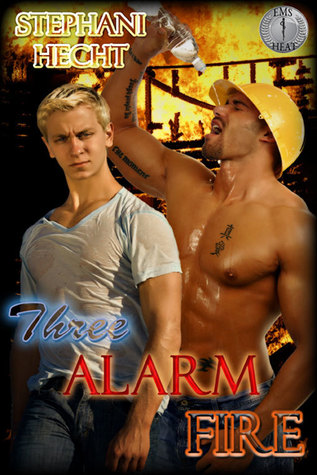 Three-Alarm Fire by Stephani Hecht