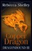 Copper Dragon (Dragonbound, #3)