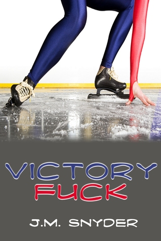 Victory Fuck by J.M. Snyder