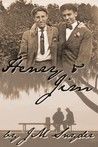Henry and Jim by J.M. Snyder