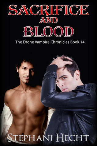 Sacrifice and Blood by Stephani Hecht