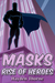 Rise of Heroes (Masks #1)