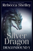 Silver Dragon (Dragonbound, #5)