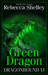 Green Dragon (Dragonbound, #6)