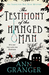 The Testimony of the Hanged Man (Lizzie Martin, #5)