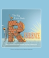 The Big Little Book of Resilience