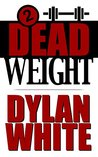 Dead Weight (The Watts & Parker Detective Series Book 2)