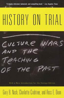 History on Trial by Gary B. Nash
