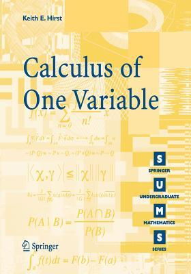 Calculus of One Variable by Keith E. Hirst