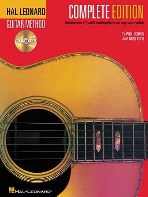 Hal Leonard Guitar Method, - Complete Edition: Books 1, 2 and 3 Bound Together in One Easy-To-Use Volume! [With CD's]