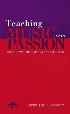 Teaching Music with Passion by Hal Leonard Publishing Company