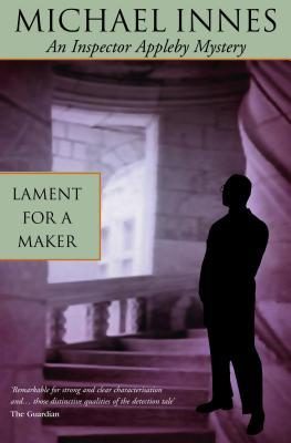 Lament For A Maker by Michael Innes