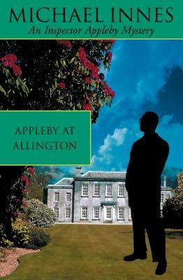 Appleby At Allington by Michael Innes