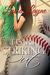 Fear of Striking Out by Lyssa Layne