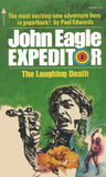 The Laughing Death (John Eagle Expeditor #3)