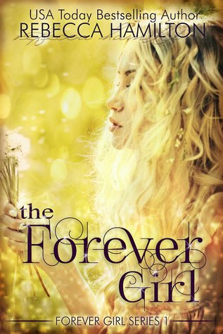 The Forever Girl by Rebecca  Hamilton