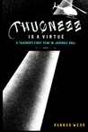 Thugness is a Virtue by Hannah Wehr