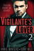 The Vigilante's Lover II (The Vigilantes, #2)