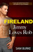 Fireland: Jimmy Loves Rob