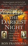 The Darkest Night: Two Sisters, a Brutal Murder, and the Loss of Innocence in a Small Town