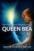 The Intergalactic Adventures of Queen Bea