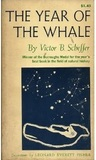 The Year of the Whale by Victor B. Scheffer