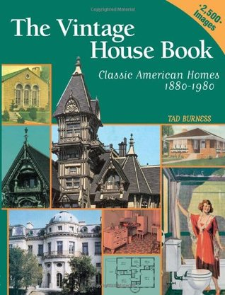 The Vintage House Book by Tad Burness