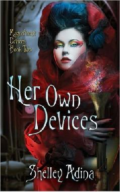Her Own Devices by Shelley Adina