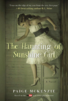 The Haunting of Sunshine Girl (The Haunting of Sunshine Girl, #1)