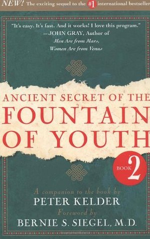 The ancient secret of the fountain of youth book 2
