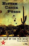 Bitter Creek Posse: A tale of the Old West