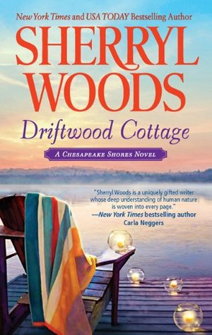 Driftwood Cottage by Sherryl Woods
